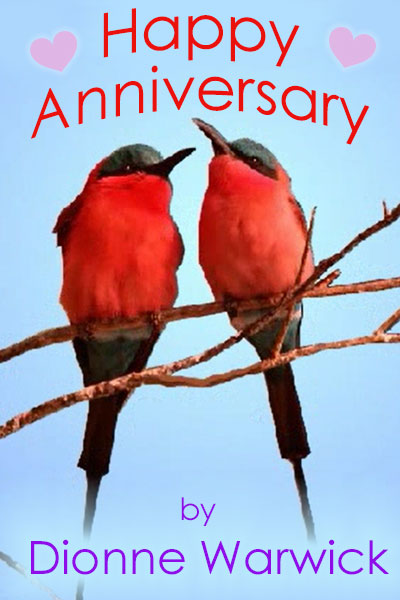 Happy Anniversary by Dionne Warwick