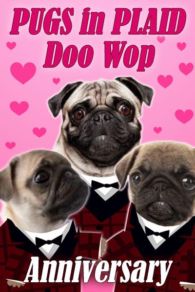 Pugs in Plaid Doo Wop Anniversary ecard