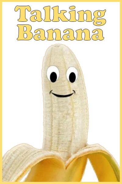 Talking Banana