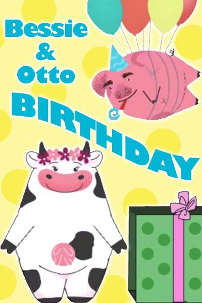Bessie & Otto Birthday