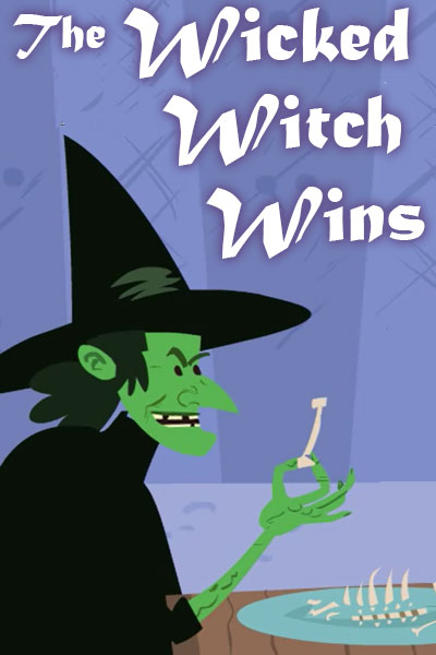 The Wicked Witch Wins